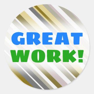 "GREAT WORK!; ""Earthy"", Rustic-Like Stripes Pattern Classic Round Sticker"