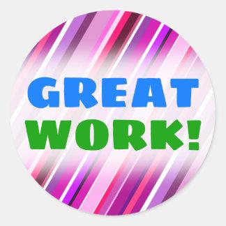 """GREAT WORK!"" + Pink, Purple Stripes Pattern Classic Round Sticker"