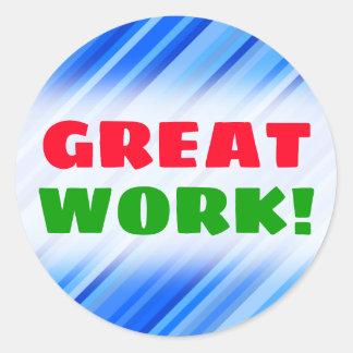 """""""GREAT WORK!"""" + Stripes of Blue Pattern Sticker"""
