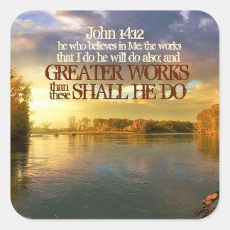 Greater Works Shall He Do John 14:12 Autumn Sunset Square Sticker