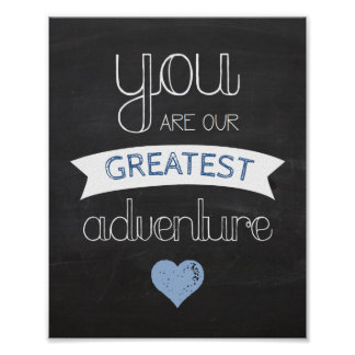 Greatest Adventure Chalkboard Nursery Poster