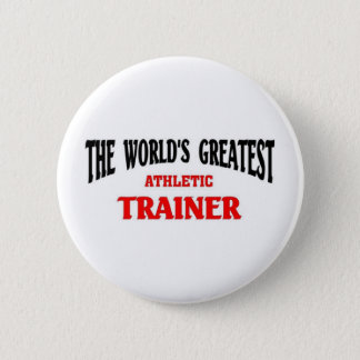 Greatest Athletic Trainer 2 Inch Round Button