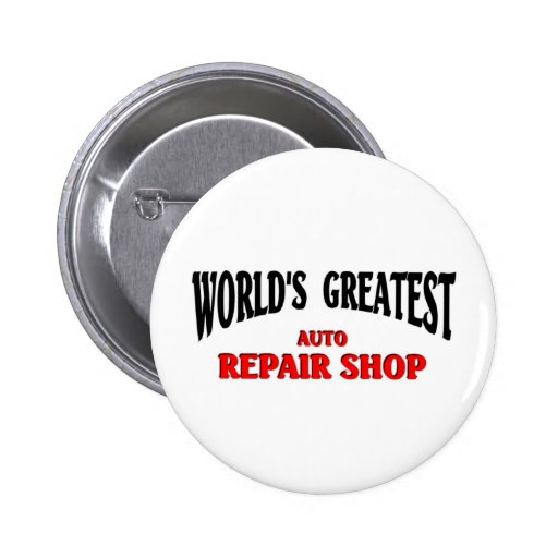 Greatest Auto Repair Shop Pin