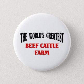 Greatest Beef Cattle Farm 2 Inch Round Button