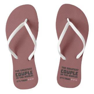 Greatest Couple in the world  Z5rz0 Flip Flops