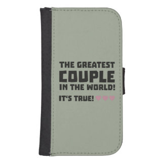 Greatest Couple in the world  Z5rz0 Samsung S4 Wallet Case