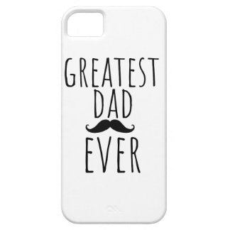 Greatest Dad Ever With Mustache Case For The iPhone 5