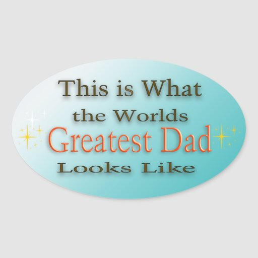 Greatest Dad - Father's Day Sticker