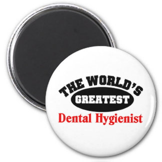 Greatest Dental Hygienist Magnet