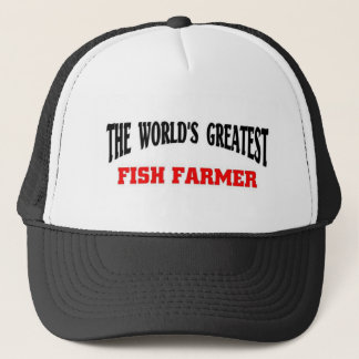 Greatest Fish Farmer Trucker Hat