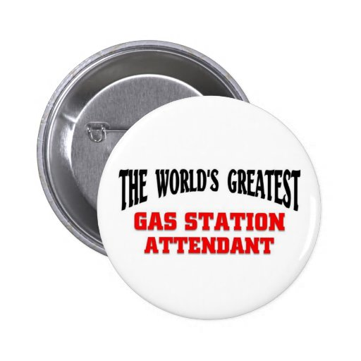 Greatest Gas Station Attendant Buttons