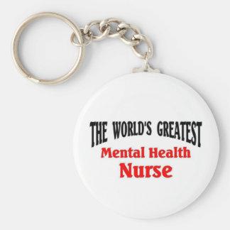 Greatest Mental Health Nurse Keychain