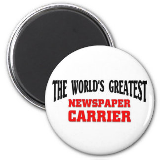 Greatest Newspaper Carrier Magnet