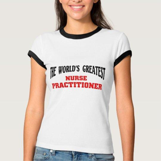 Greatest Nurse Practitioner T-Shirt