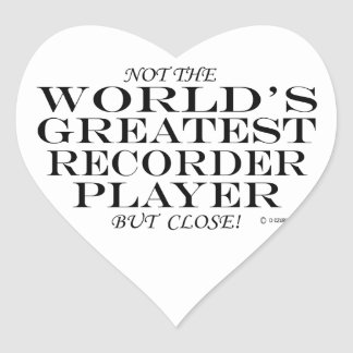 Greatest Recorder Player Close Heart Sticker