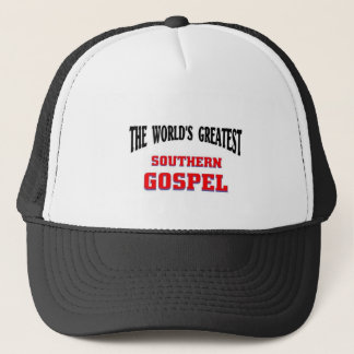 Greatest Southern Gospel Trucker Hat