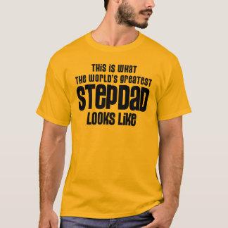 greatest stepdad looks like T-Shirt