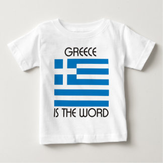Greece is the Word Baby T-Shirt