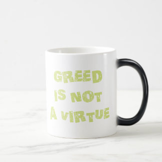 GREED is NOT a Virtue Mugs