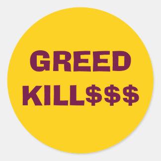 GREED KILL$$$ sticker