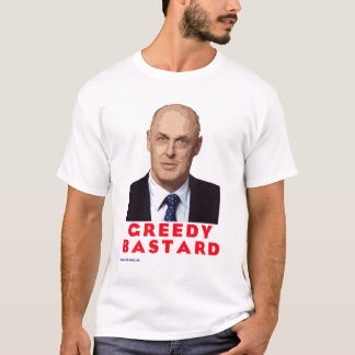 Greedy Bastard - 03 T-Shirt