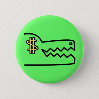 greedy greedy gator. 2 inch round button