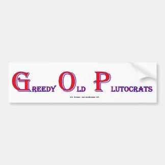 GreedyOldPlutocrats Bumper Sticker