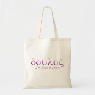 Greek Doula - Here to Serve Tote Bag