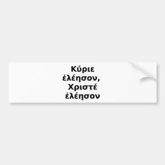 Greek Kyrie Eleison,  Christe Eleison Bumper Sticker