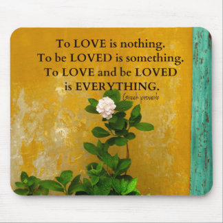 greekproverbInspirational Love quote Greek Proverb Mouse Pad