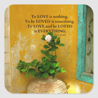 greekproverbInspirational Love quote Greek Proverb Square Sticker