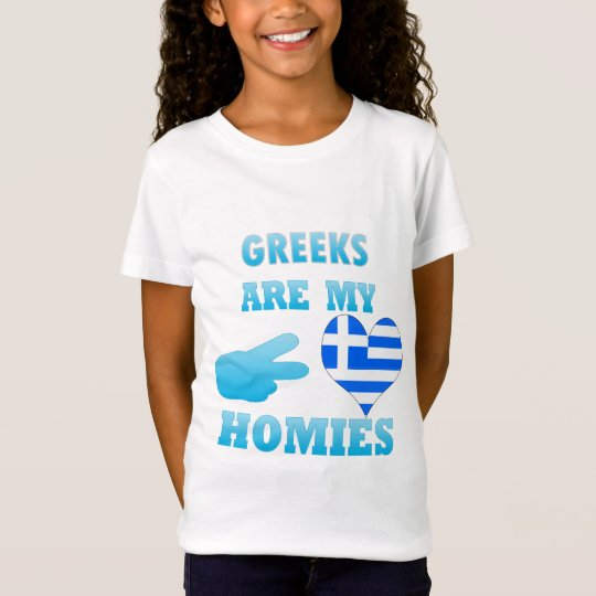 Greeks are my Homies T-Shirt