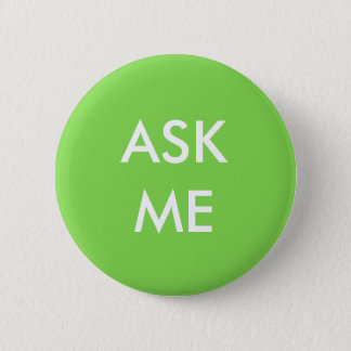 Green and White Ask Me Button