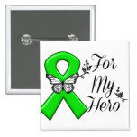 Green Awareness Ribbon For My Hero 2 Inch Square Button