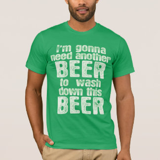 Green Beer Day Irish Humour T-Shirt