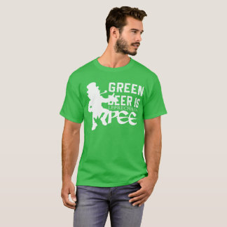 Green Beer Is Leprechan Pee Saint Patricks Day T-Shirt