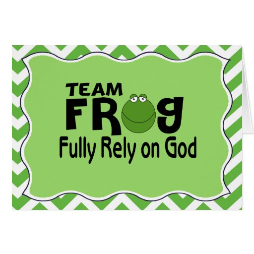 Green Chevron Team Frog (Fully Rely On God) Greeting Cards