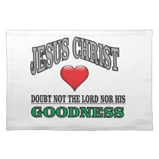 green doubt not the lord placemat