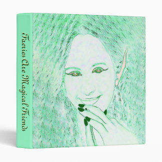 Green Faeries Are Magical Friends Binder