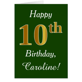 Green, Faux Gold 10th Birthday + Custom Name Card