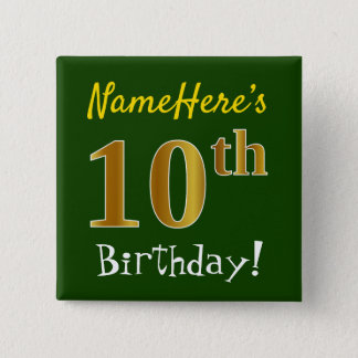 Green, Faux Gold 10th Birthday, With Custom Name 2 Inch Square Button