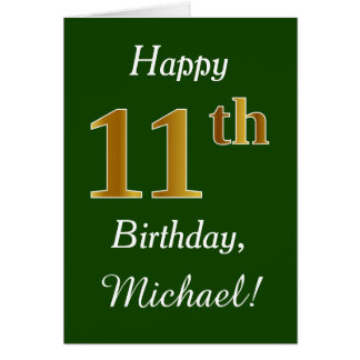 Green, Faux Gold 11th Birthday + Custom Name Card