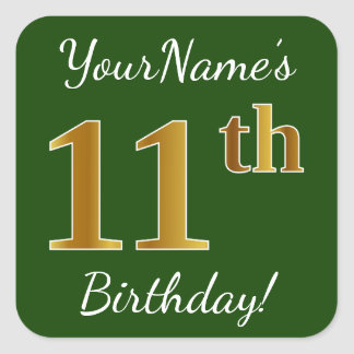 Green, Faux Gold 11th Birthday + Custom Name Square Sticker