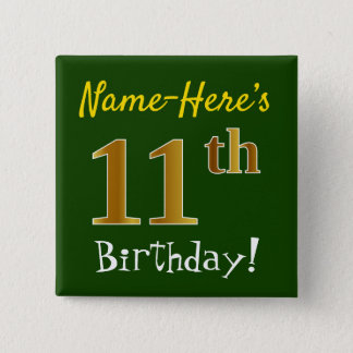 Green, Faux Gold 11th Birthday, With Custom Name 2 Inch Square Button