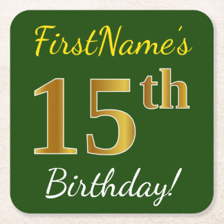Green, Faux Gold 15th Birthday + Custom Name Square Paper Coaster