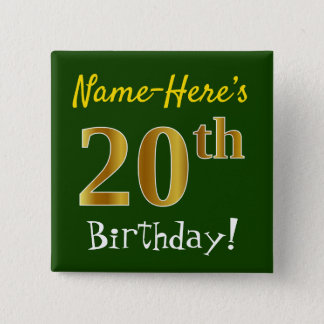Green, Faux Gold 20th Birthday, With Custom Name 2 Inch Square Button