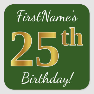 Green, Faux Gold 25th Birthday + Custom Name Square Sticker