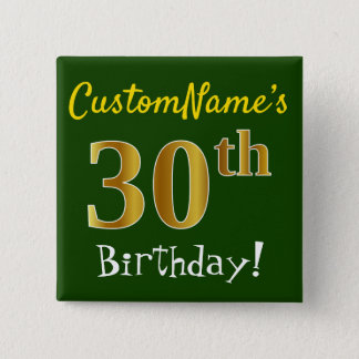 Green, Faux Gold 30th Birthday, With Custom Name 2 Inch Square Button