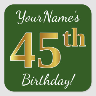 Green, Faux Gold 45th Birthday + Custom Name Square Sticker