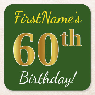Green, Faux Gold 60th Birthday + Custom Name Square Paper Coaster